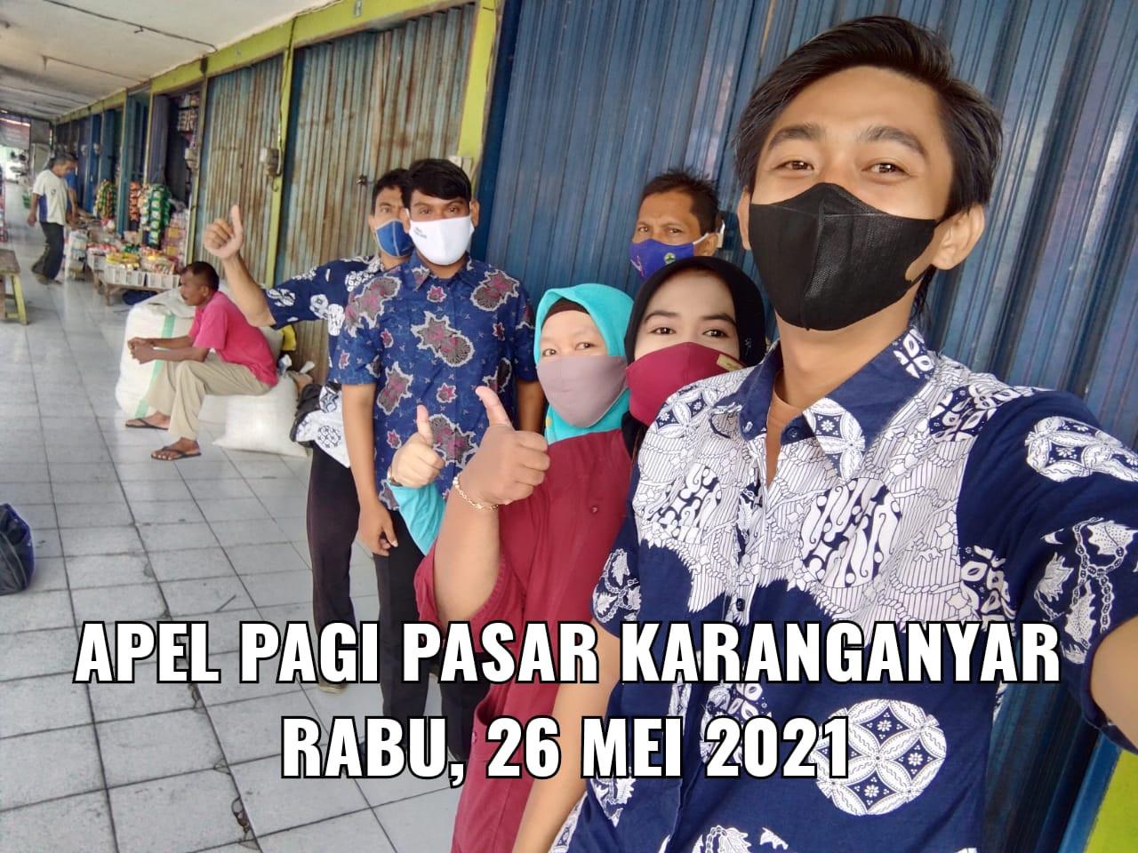 Penjagaan Pasar Kabupaten Demak DI UPTD Paswil V Pasar Karanganyar Serta Apel Pagi Protokol Kesehata