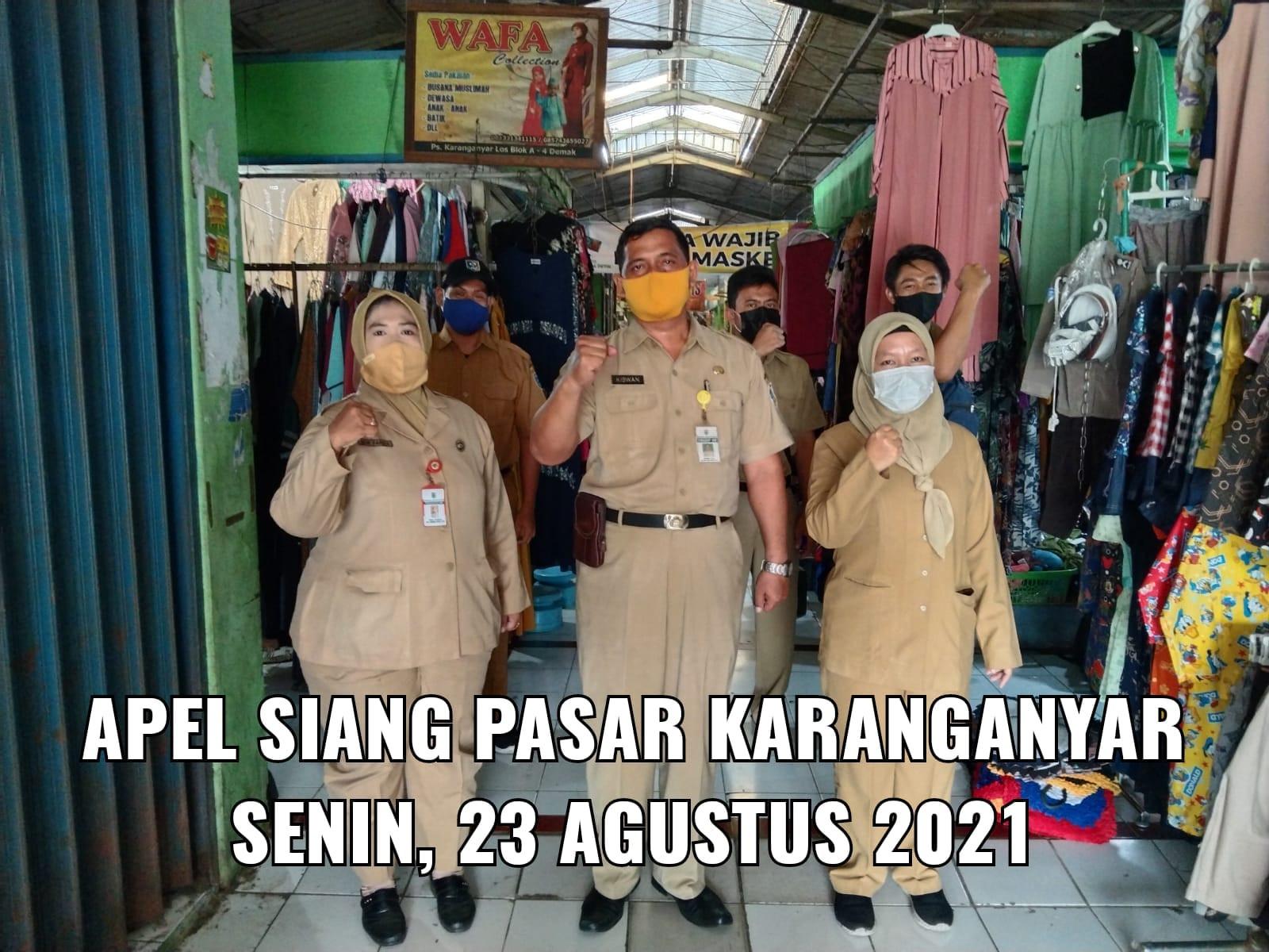 Penjagaan Pasar DI UPTD Paswil V Pasar Karanganyar Serta Apel Pagi Protokol Kesehatan