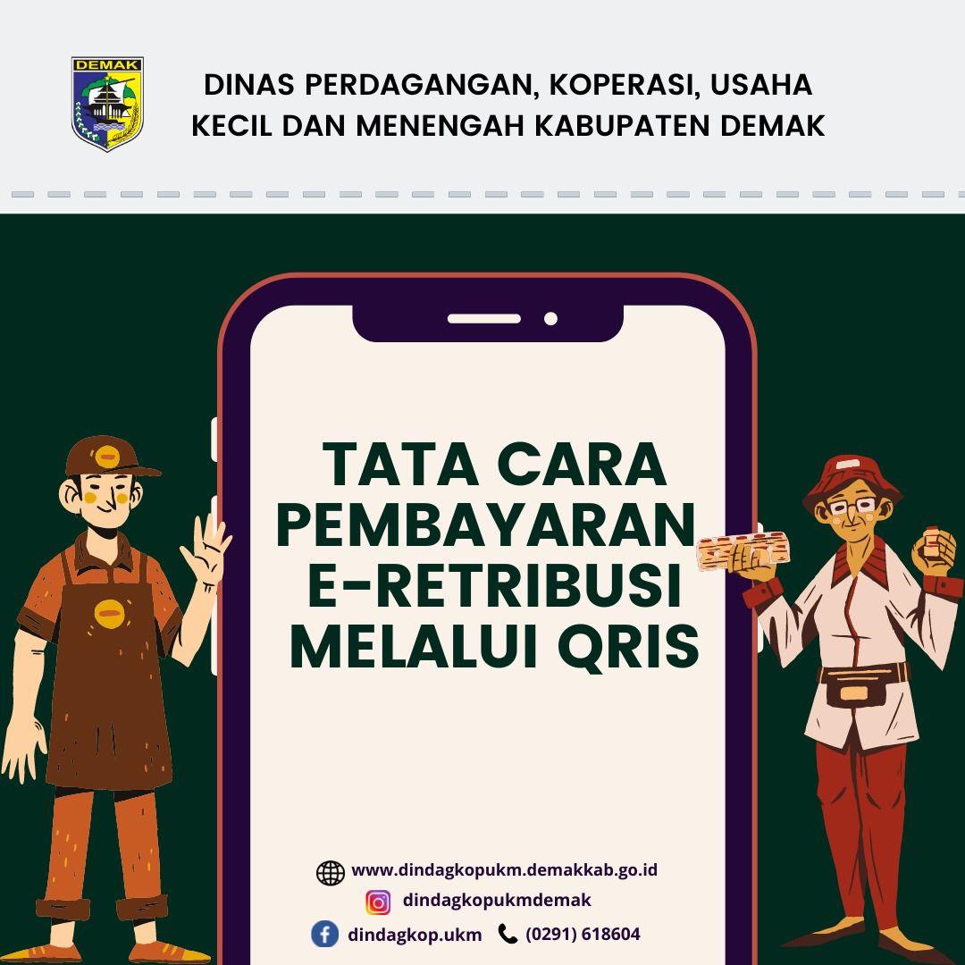 Tata Cara Pembayaran E-Retribusi Melalui Quick Response Code Indonesia Standart (QRIS)